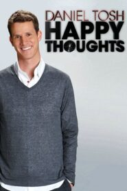 Daniel Tosh: Happy Thoughts