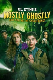 Mostly Ghostly: Have You Met My Ghoulfriend?