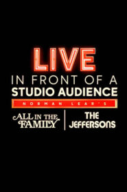 """Live in Front of a Studio Audience: Norman Lear's """"All in the Family"""" and """"The Jeffersons"""""""