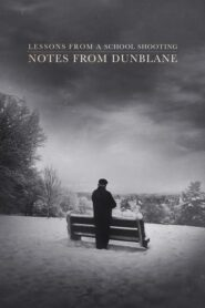 Notes from Dunblane: Lessons from a School Shooting
