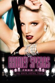 Britney Spears: Live from Miami