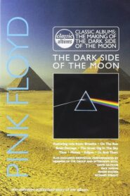 Classic Albums: Pink Floyd – The Dark Side of the Moon