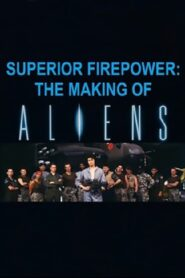 Superior Firepower : Making 'Aliens'